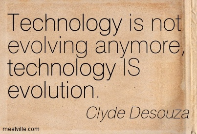 Quotation-Clyde-Desouza-evolution-technology-inspiration-Meetville-Quotes-116144